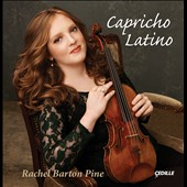 Capricho Latino / Rachel Barton Pine
