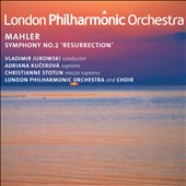 Mahler: Symphony No. 2 'Resurrection' / Jurowski