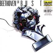 Beethoven or Bust / Don Dorsey