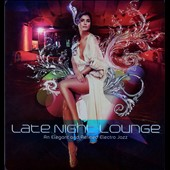 Various Artists: Late Night Lounge [Hi Note]