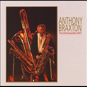 Anthony Braxton Diamond Curtain Wall Trio: Trio (Victoriaville) 2007