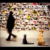 Evidence (Dilated Peoples): Cats & Dogs [Digipak]