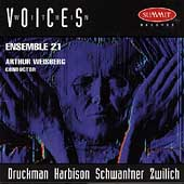 Voices Within - Druckman, et al / Weisberg, Ensemble 21