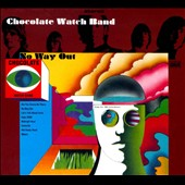 The Chocolate Watchband: No Way Out [Digipak]