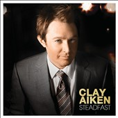 Clay Aiken: Steadfast