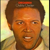 Chubby Checker: Chequered!