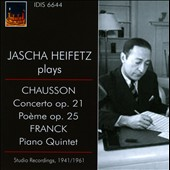 Jascha Heifetz plays Chausson Concerto Op. 21, Po&#232;me Op. 25, Franck Piano Quintet / Primrose, Piatigorsky et al.