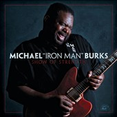 Michael Burks: Show of Strength *