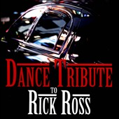 Various Artists: Dance Tribute to Rick Ross