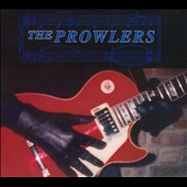 The Prowlers: The Prowlers [Digipak] *