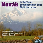 Vitezsláv Novak: In The Tatras; South Bohemian Suite; Eight Nocturnes / Daniela Strakova, piano