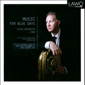 Music for Blue Days - Tuba concertos by Erland von Koch, Vaughan Williams and Aagaard-Nilsen / Eirik Gjerdevik: tuba