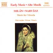 Early Music - Milán, Narváez: Music for Vihuela / Wilson