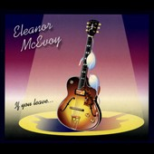 Eleanor McEvoy: If You Leave... [Digipak]