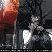 Frausun: Wasteland Devastation Love Songs