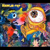 Human Eye: 4: Into Unknown [Digipak] *
