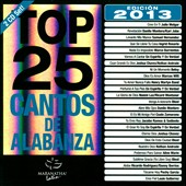 Various Artists: Top 25 Cantos De Alabanza: Edición 2013