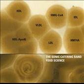 The Sonic Catering Band: Food Science