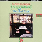 Chris Connor (Vocals): Sings Ballads of the Sad Cafe [Remastered]