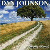 Dan Johnson (Adult Contemporary): Finally Found