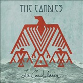 The Candles: La Candelaria [Digipak]