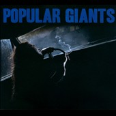 Popular Giants: Popular Giants [Digipak]
