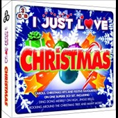 Various Artists: I Just Love Christmas