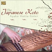 Ayako Hotta-Lister: The Japanese Koto *