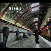 The Noted: At This Moment [Digipak]
