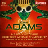 John Adams: Harmonielehre; Doctor Atomic Symphony; Short Ride in a Fast Machine / Peter Oundjian