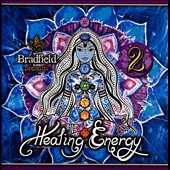Bradfield: Healing Energy, Vol. 2
