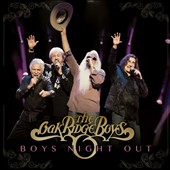 The Oak Ridge Boys: Boys Night Out *