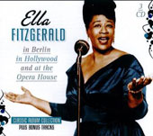 Ella Fitzgerald: In Berlin/In Hollywood/At the Opera House