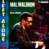 Mal Waldron: Left Alone