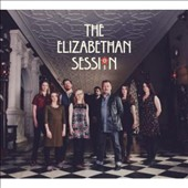 Elizabethan Session: The Elizabethan Session