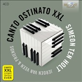 Simeon Ten Holt (1923-2012): Canto Ostinato XXL, for 4 pianos & organ / van Veen, piano duo; Bergmann, pinao duo; Aart Bergwerff, organ