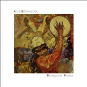 Anis Benhallak: Pradoxical Project