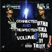 J-Dawg/Lil C: Connected and Respected, Vol. 1 [PA]