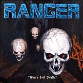 Ranger (Metal): Where Evil Dwells