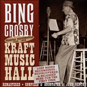 Bing Crosby: Selected Performances: Kraft Music Hall 1935-1936