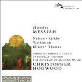 Handel: Messiah /  Judith Nelson, Carolyn Watkinson, Paul Elliott, Emma Kirkby, David Thomas. Christopher Hogwood, AAM [2 CDs +BR Audio]