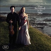 The Sound of the 20s - Violin sonata by Bloch, Ravel & Enescu; Jacques-Alphonse de Zeegant: Duo / Stefan Tarara, violin; Lora Vakova-Tarara, piano