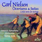 Carl Nielsen: Overtures & Suites; Little Suite for Strings / Odense SO; Tamás Vetö