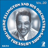 Duke Ellington/Duke Ellington Orchestra: The  Treasury Shows, Vol. 20