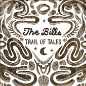The Bills: Trail of Tales [Digipak]