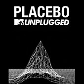 Placebo (UK): MTV Unplugged [Video]