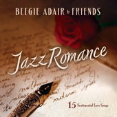 Beegie Adair: Jazz Romance: A Beegie Adair Collection