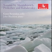 Cello Sonatas by Dmitri Shostakovich (1906-1975), Sergei Prokofiev (1891- 1953) and Dmitry Kabalevsky (1904-1987) / Karen Buranskas, cello; John Blacklow, piano