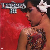 The Trammps (Disco): Trammps III [Expanded Edition]