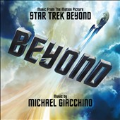 Michael Giacchino: Star Trek Beyond [Music from the Moton Picture]